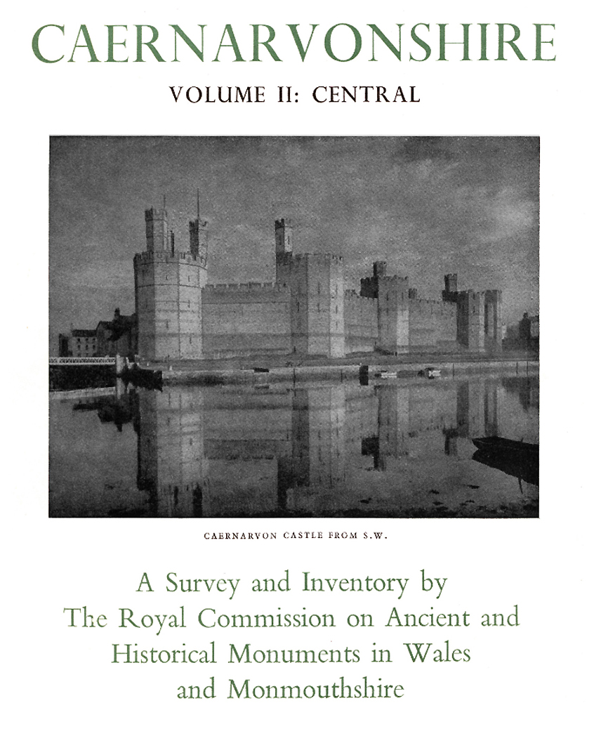 Caernarvonshire Central II - An Inventory of the Ancient Monuments in the County