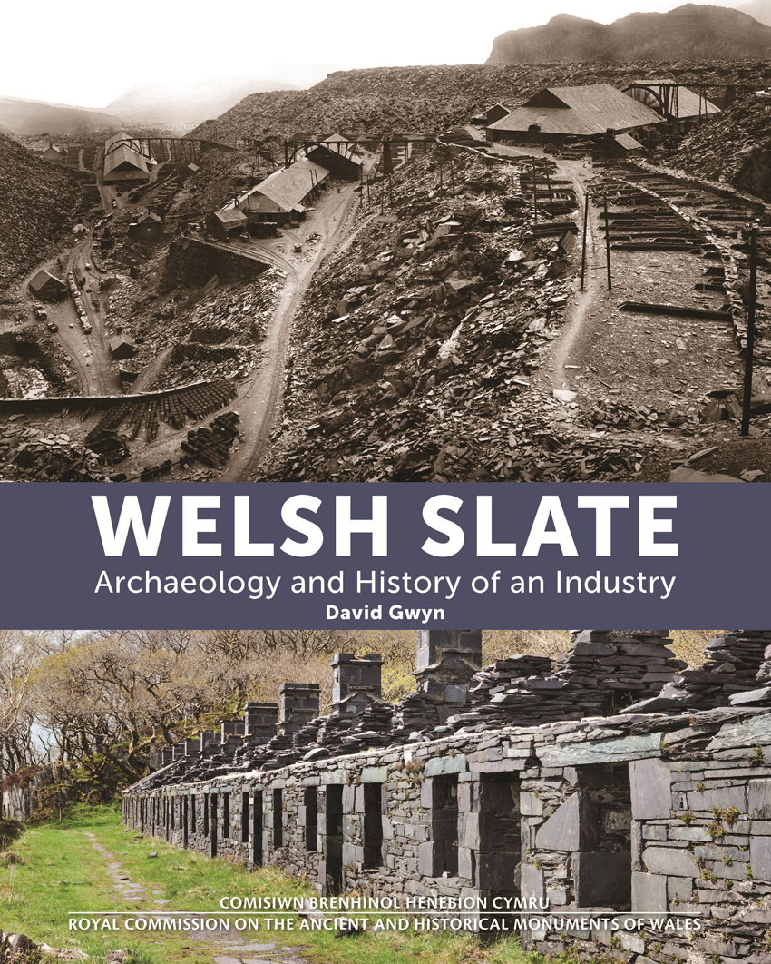 Welsh Slate Archaeology and History of an Industry ISBN9781871184518