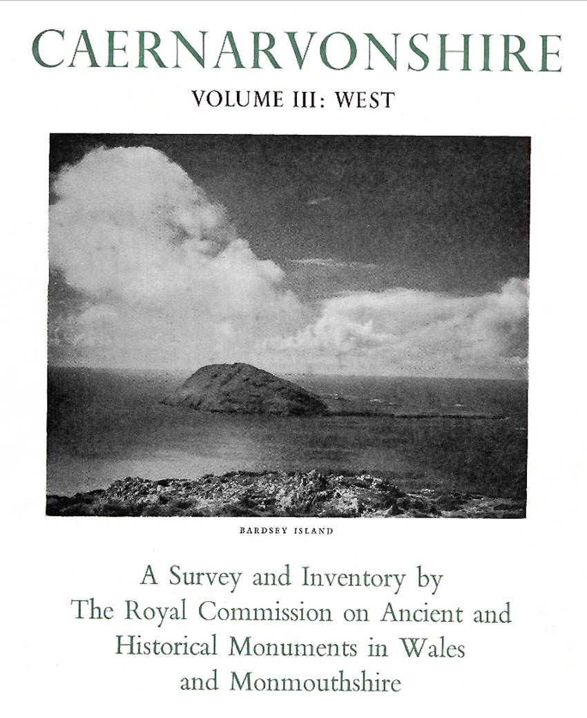 Caernarvonshire West III An Inventory of the Ancient Monuments in the County
