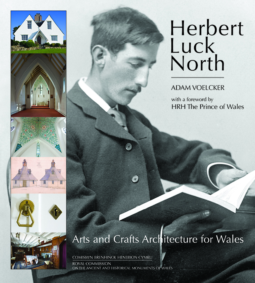 Herbert Luck North Arts and Crafts Architecture for Wales ISBN 978-1-871184-41-9