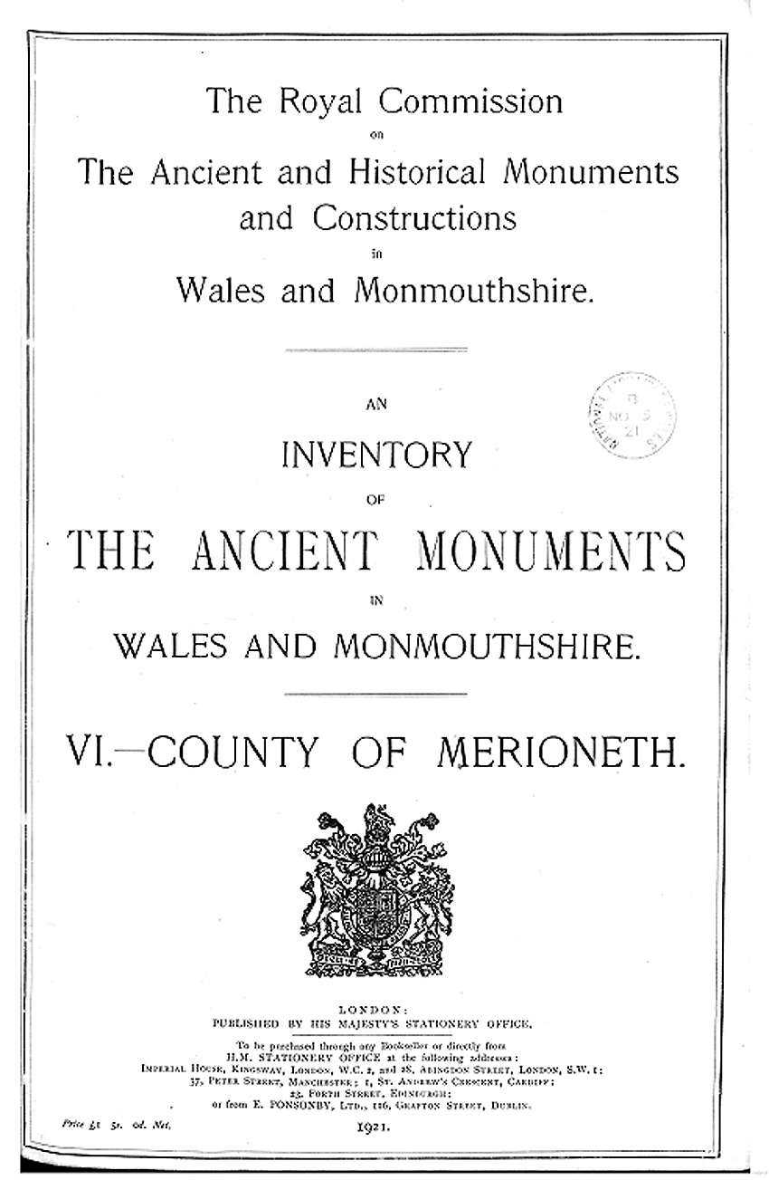 Merionethshire - An Inventory of the Ancient Monuments in the County