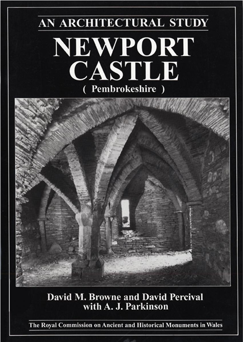 Newport Castle (Pembrokeshire) An Architectural Guide