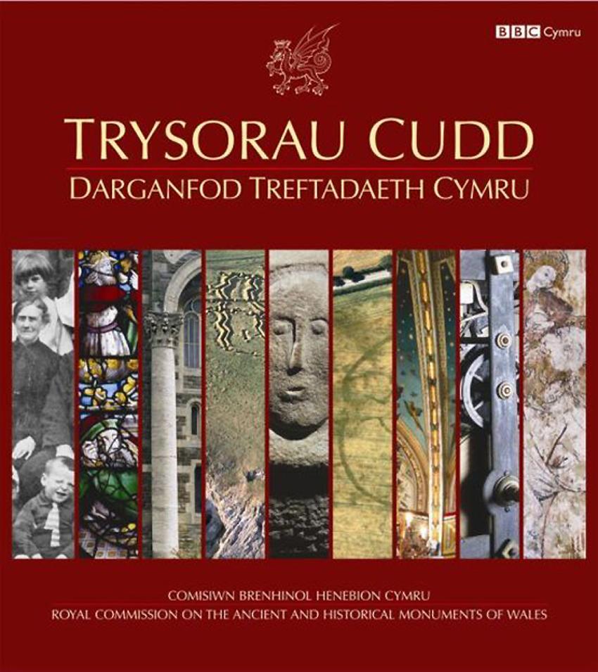 Trysorau Cudd Darganfod Treftadaeth Cymru ISBN 978-1-871184-36-5