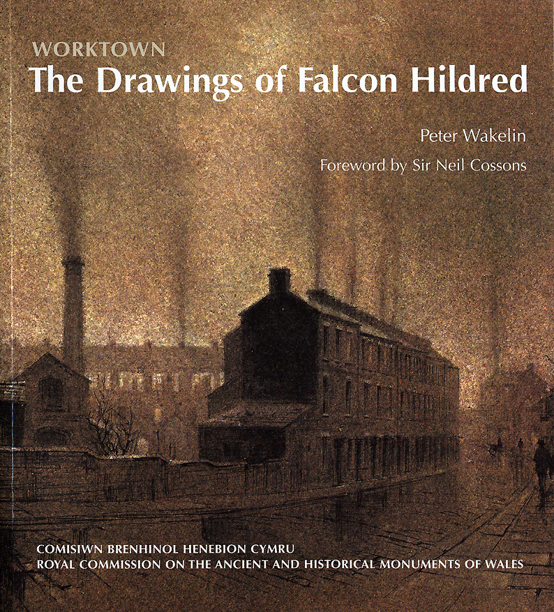 Worktown The Drawings of Falcon Hildred ISBN 978-1-871184-47-1