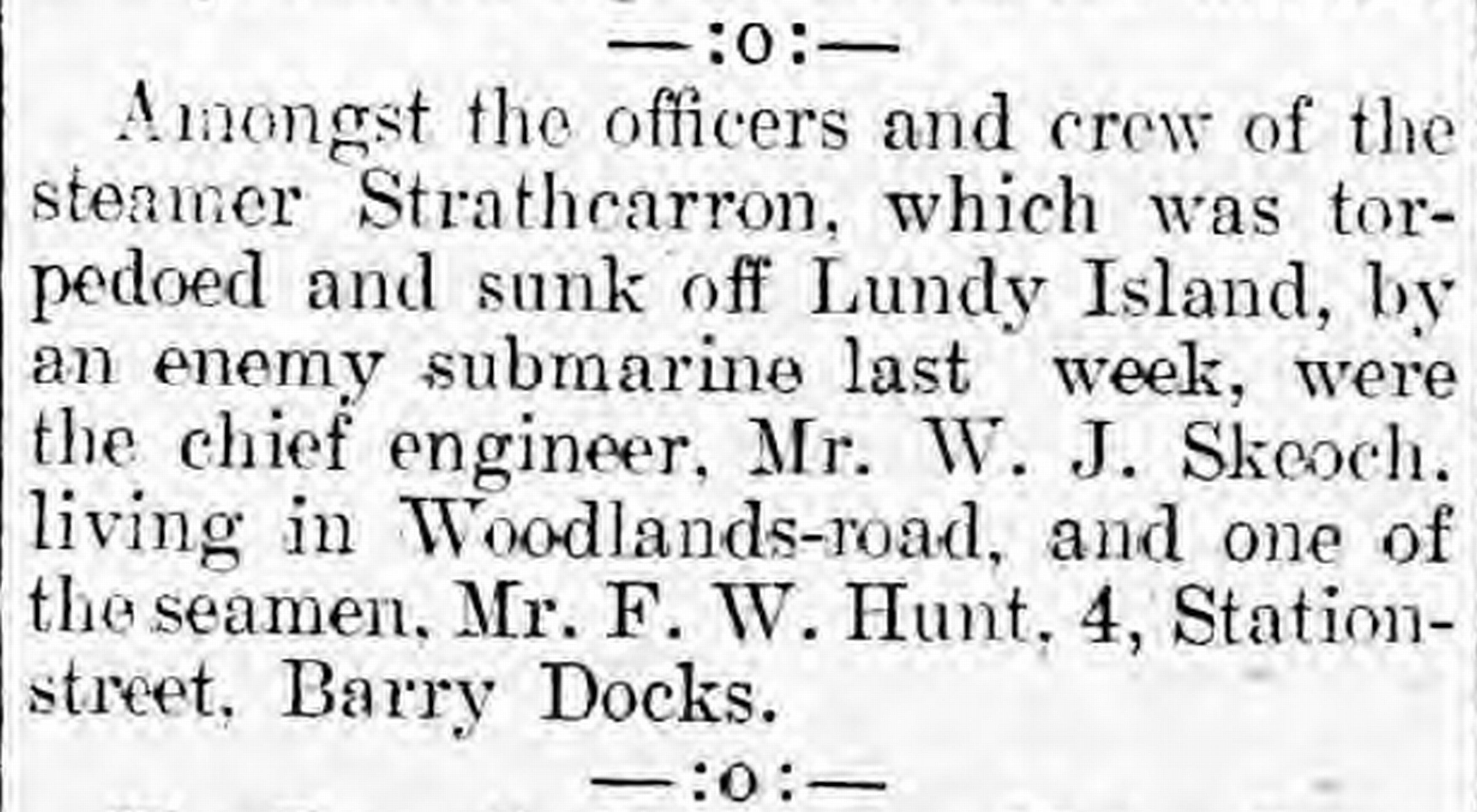 A small feature in the 'Mrs Grundy's Jottings' column of the Barry Dock News, 18 June 1915, notes that two of the crew members of the STRATH CARRON were residents of Barry. http://newspapers.library.wales/view/4130135/4130140