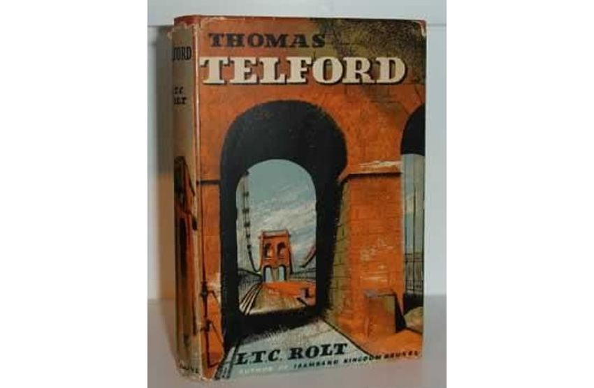 Thomas Telford, L.T.C. Rolt. London - Longmans, 1958